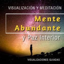 Mente abundante y paz interior - visualización guiada