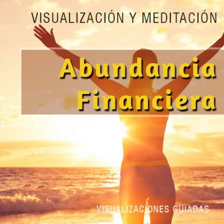 Abundancia financiera - visualización guiada