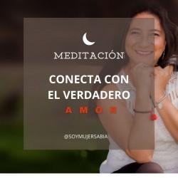 Meditación Conectando con el verdadero Amor